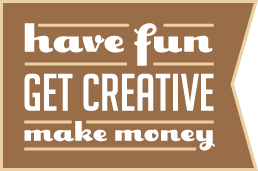 HaveFunMakeMoney_258x182